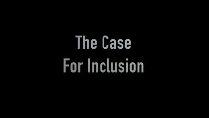 A case for inclusion